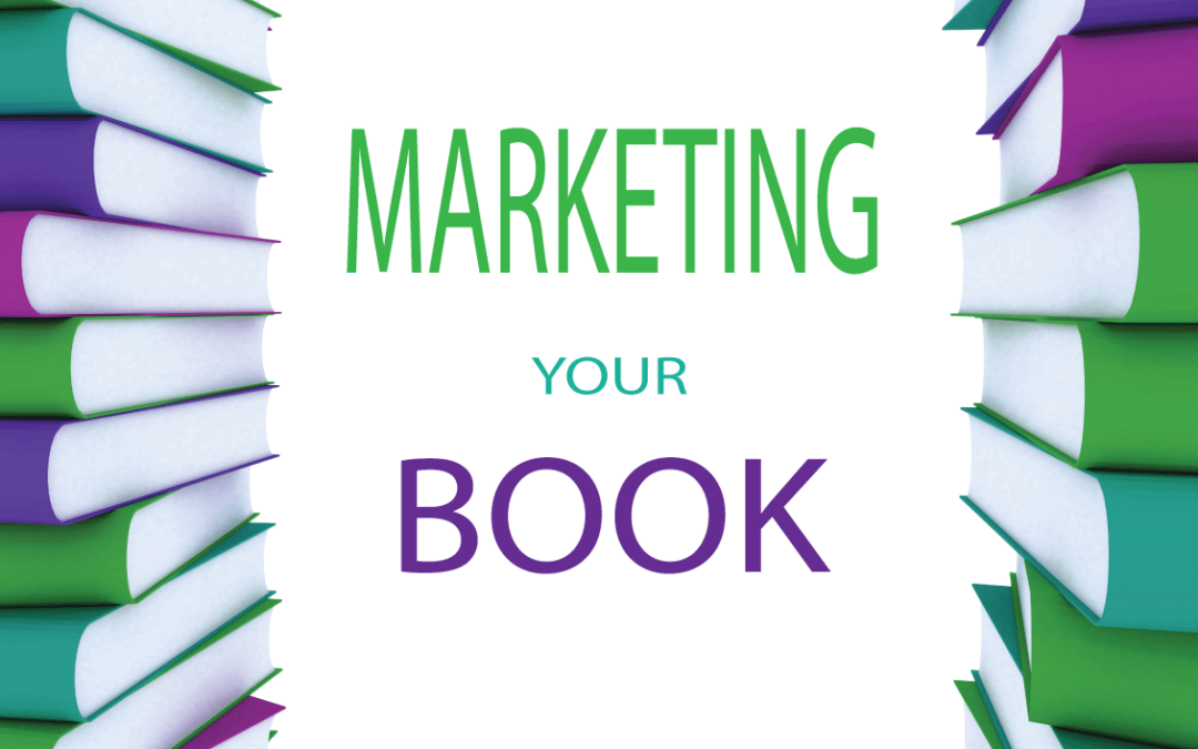 #006 MARKETING YOUR BOOK