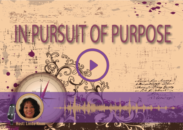 #009 IN PURSUIT OF PURPOSE