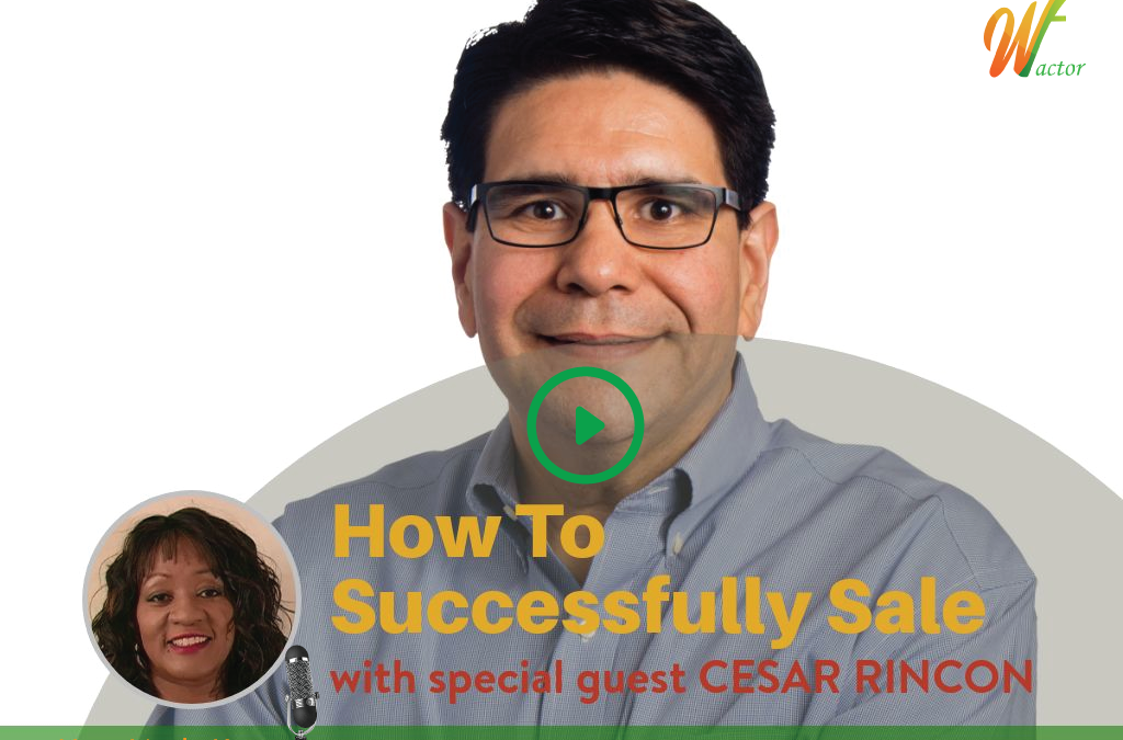 #012 How To Successfully Sale with Cesar Rincon
