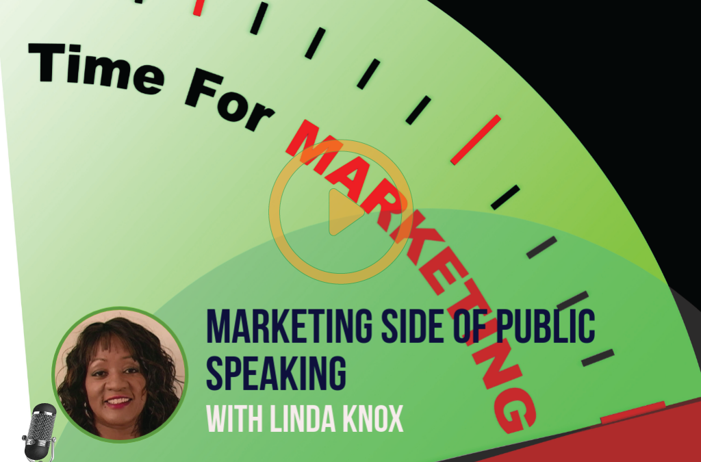 #018 THE MARKETING SIDE OF PUBLIC SPEAKING