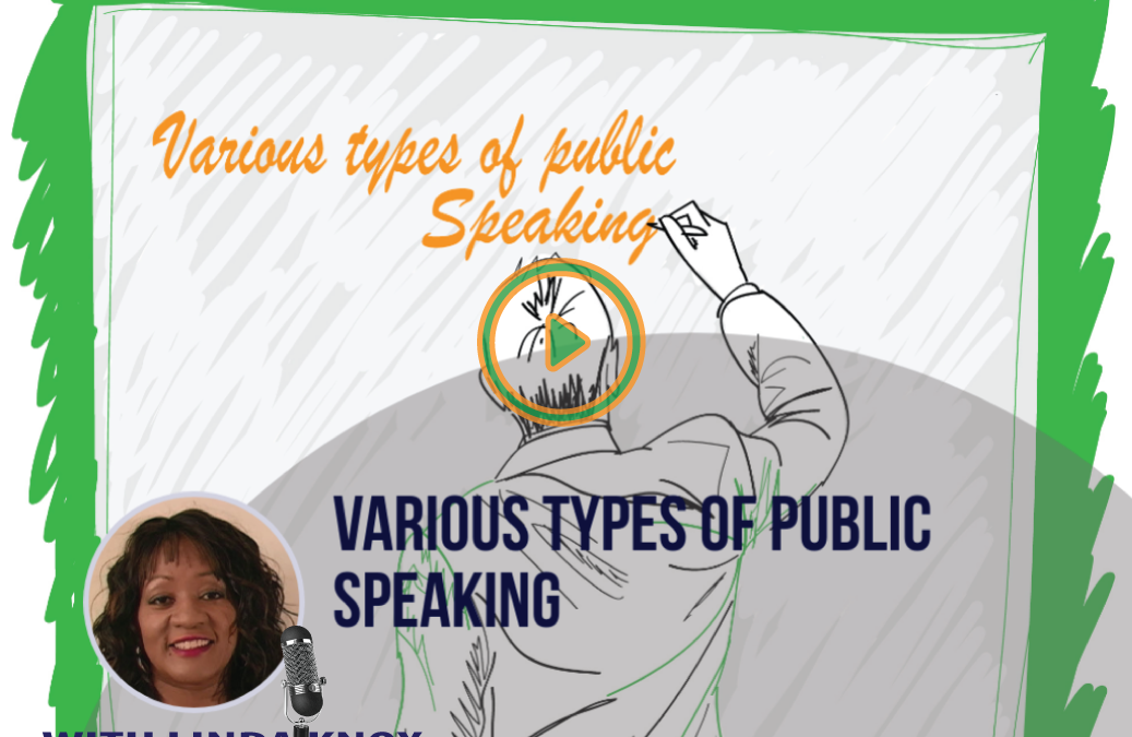 #010 VARIOUS TYPES OF PUBLIC SPEAKING