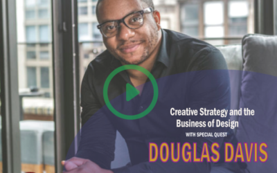 #23 Creative Strategy and the Business of Design with Douglas Davis