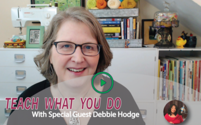 #26 Teach What You Do with Debbie Hodge